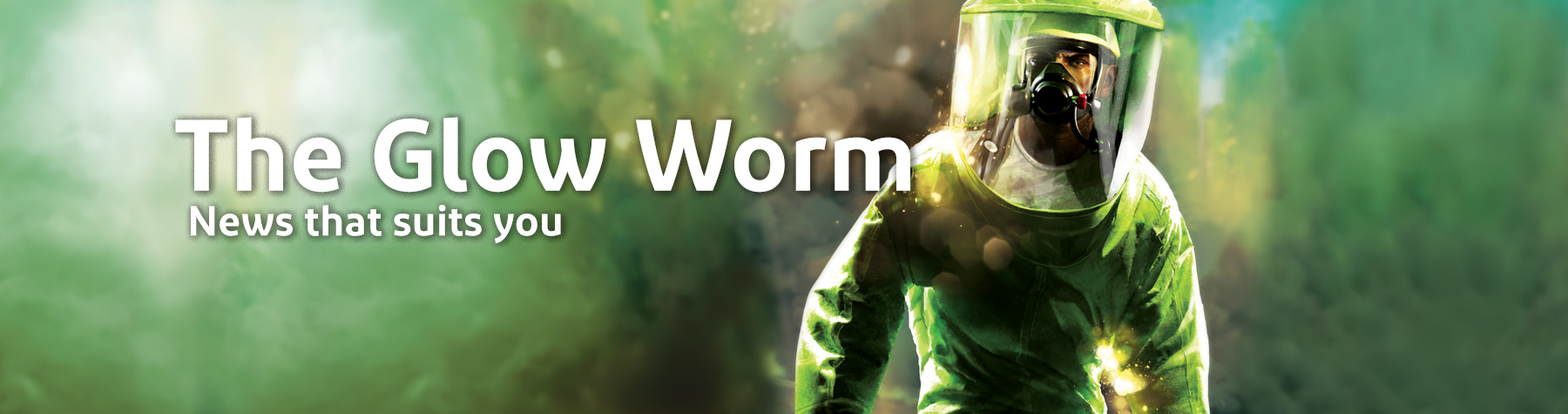 The Glow Worm - news that suits you